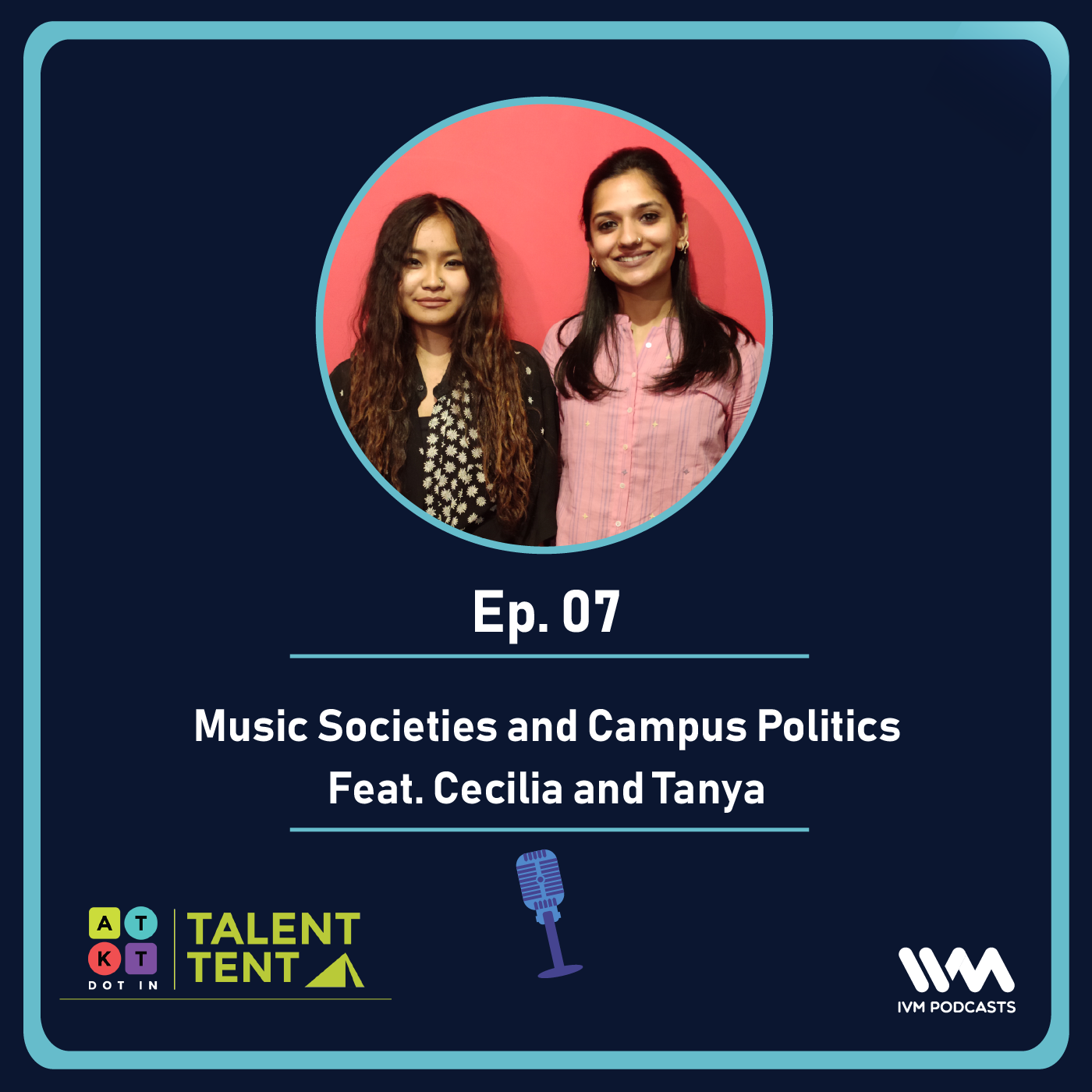Ep. 07: Music Societies and Campus Politics