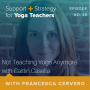 Artwork for 48: Not Teaching Yoga Anymore with Caitlin Casella