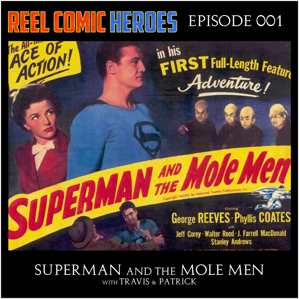 Artwork for Reel Comic Heroes 001 - Superman and the Mole Men (1951) - Audio Commentary