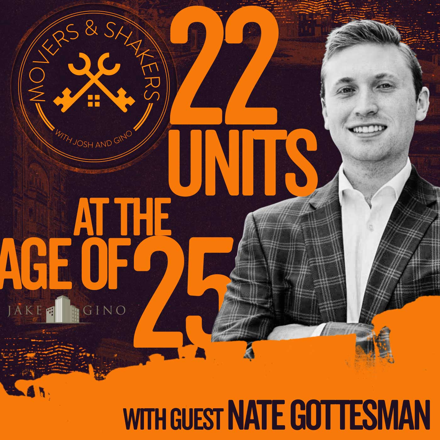 22 Units at the age of 25 with Nate Gottesman