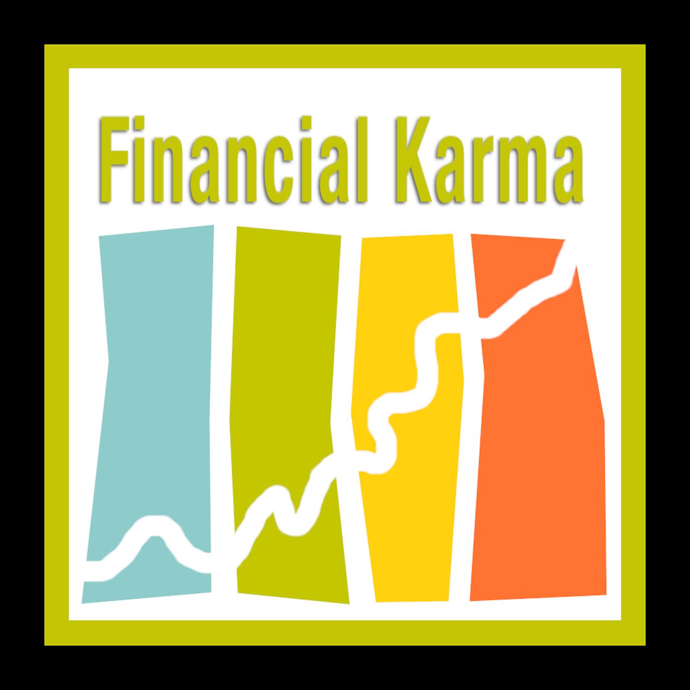 Financial Karma | Money Management | Mindfulness | Mindset | Holistic Financial Advice |  show art