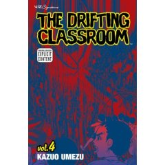 The Drifting Classroom Volume 4 by Kazuo Umezu