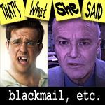 "Episode # 73 -- ""Blackmail, etc."""