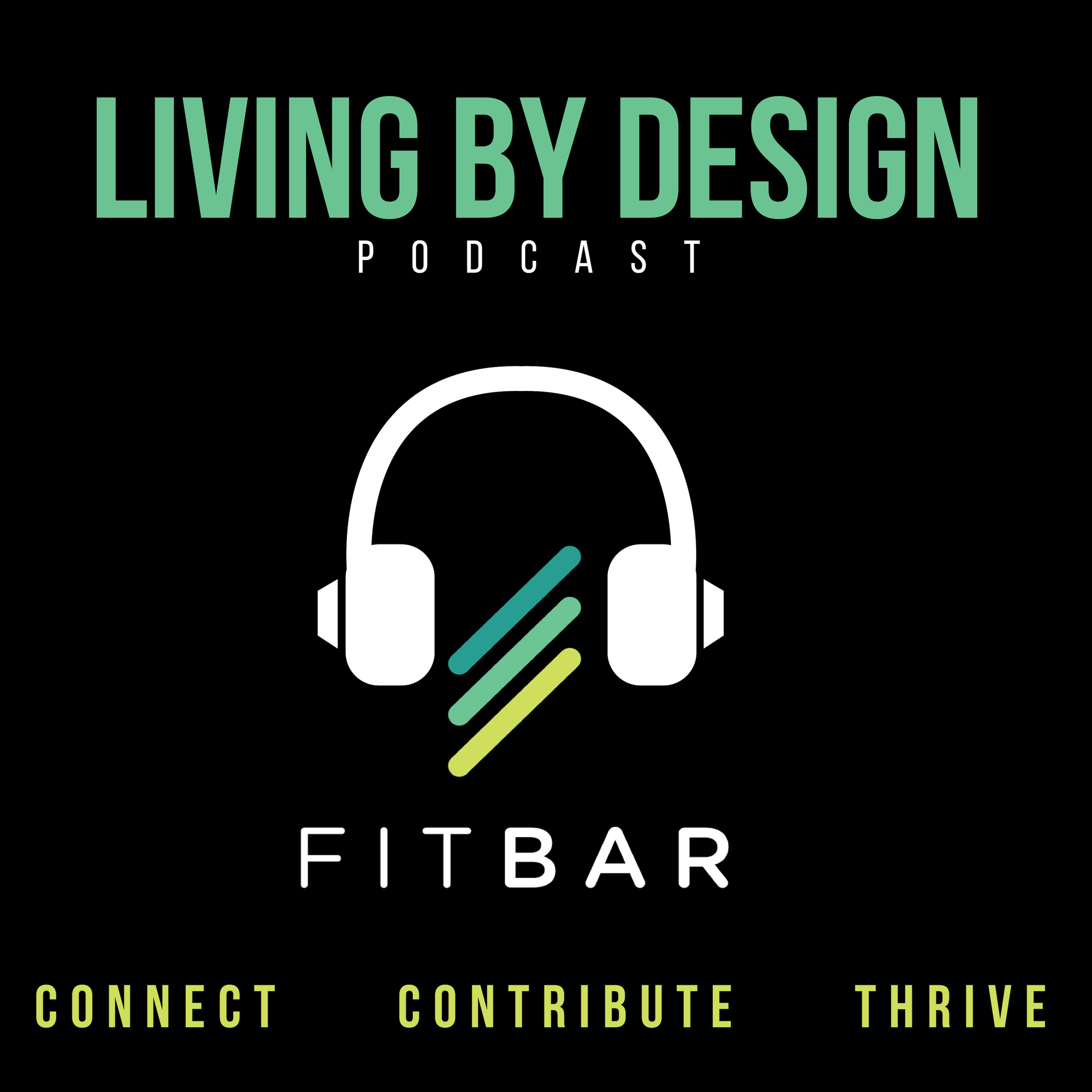 FitBar's Living By Design: Courage Compassion & Curiosity show art