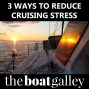 Artwork for 3 Ways to Reduce Cruising Stress