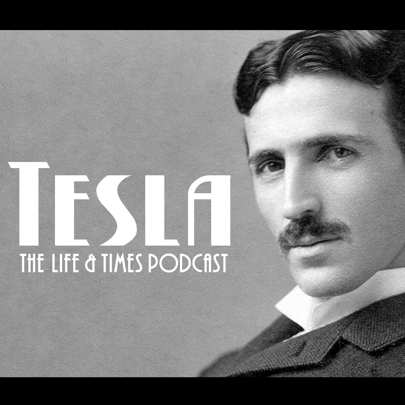 Tesla: The Life and Times Podcast show art