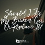 Artwork for 643-Should I Fix My Broken Car or Replace It?