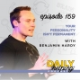 Artwork for 159. Your Personality isn't Permanent | with Benjamin Hardy
