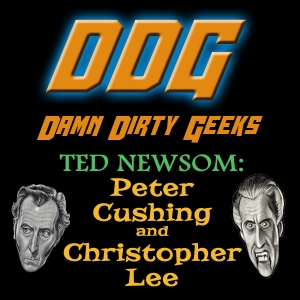 TED NEWSOM Reunites CHRISTOPHER LEE and PETER CUSHING