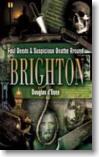 Brighton's Murder Walk