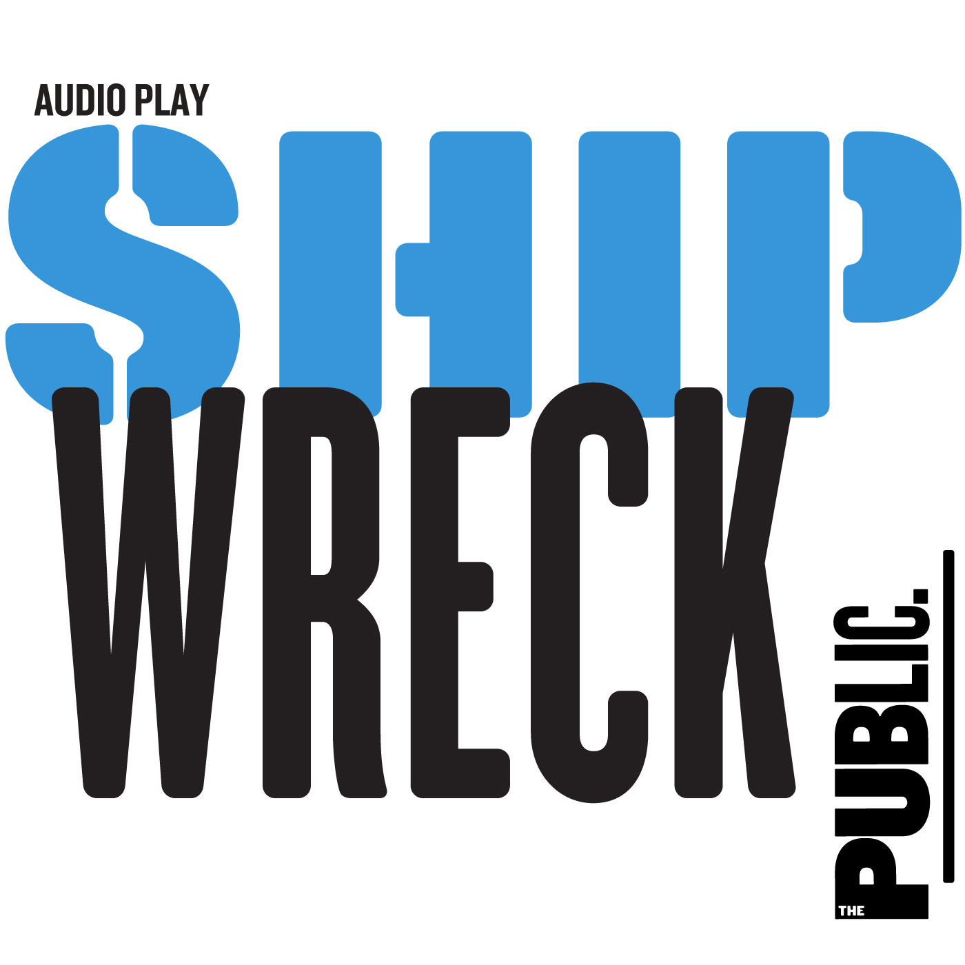 Shipwreck: A History Play About 2017 show art