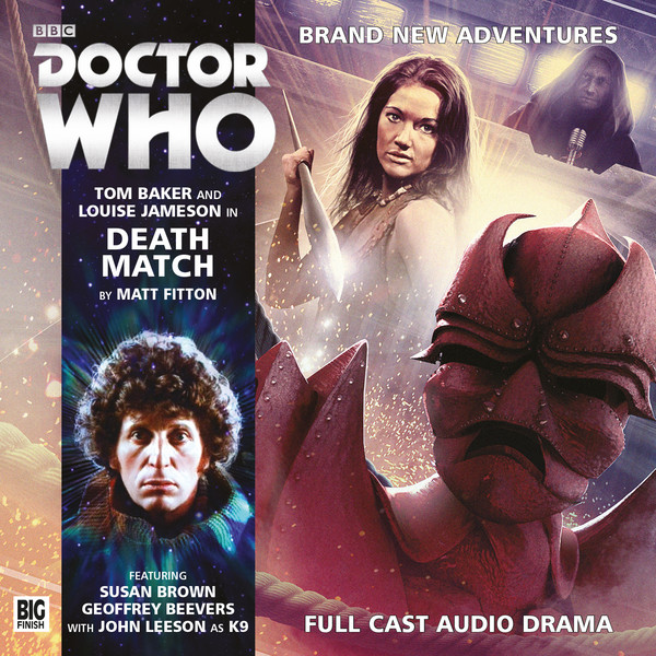 TDP 476: 4th Doctor Adventures from Big Finish - Death Match