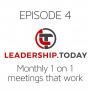 Artwork for Episode 4 - Monthly 1 on 1 Meetings that Work