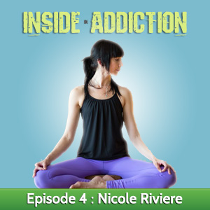 Nicole Riviere Explains Yoga and Addiction Treatment