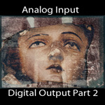 Analog Input/Digital Output, Part 2