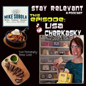 Stay Relevant: Lisa Cherkasky, Food Stylist