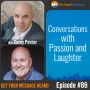 Artwork for 086: Conversations with Passion and Laughter with Corey Poirier