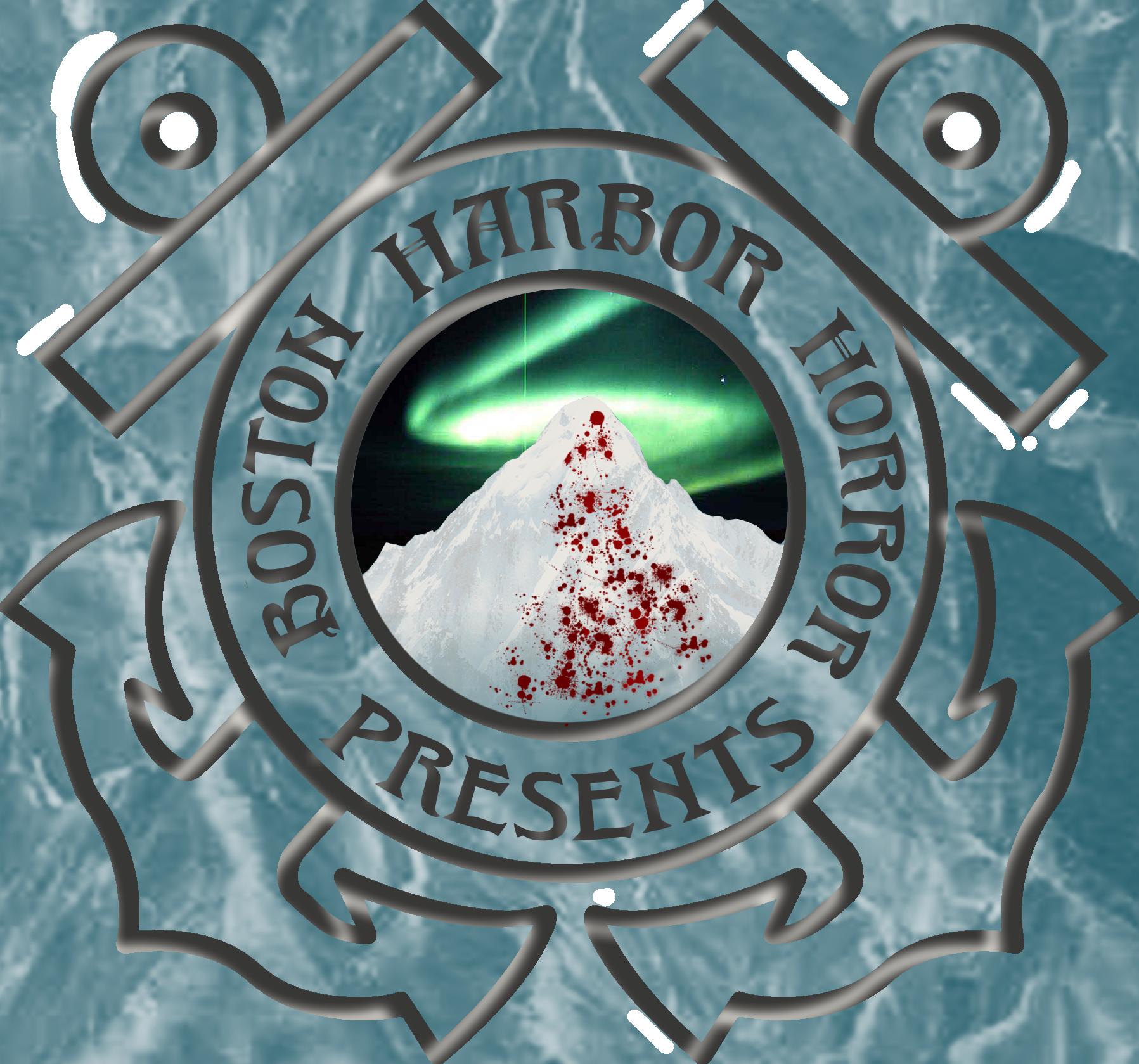 """    Boston Harbor Horror Presents "" Podcast"