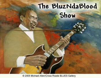 The BluzNdaBlood Show #141, Blues Within The Borders!