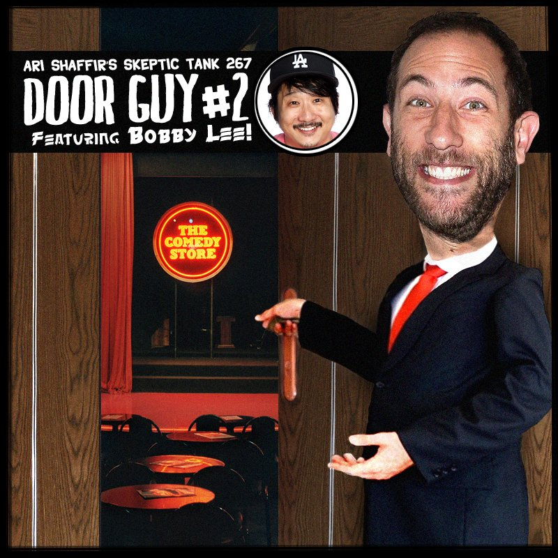 #267: Door Guys 2 (@BobbyLeeLive)