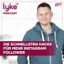 Artwork for Die schnellsten Hacks für mehr Instagram Follower