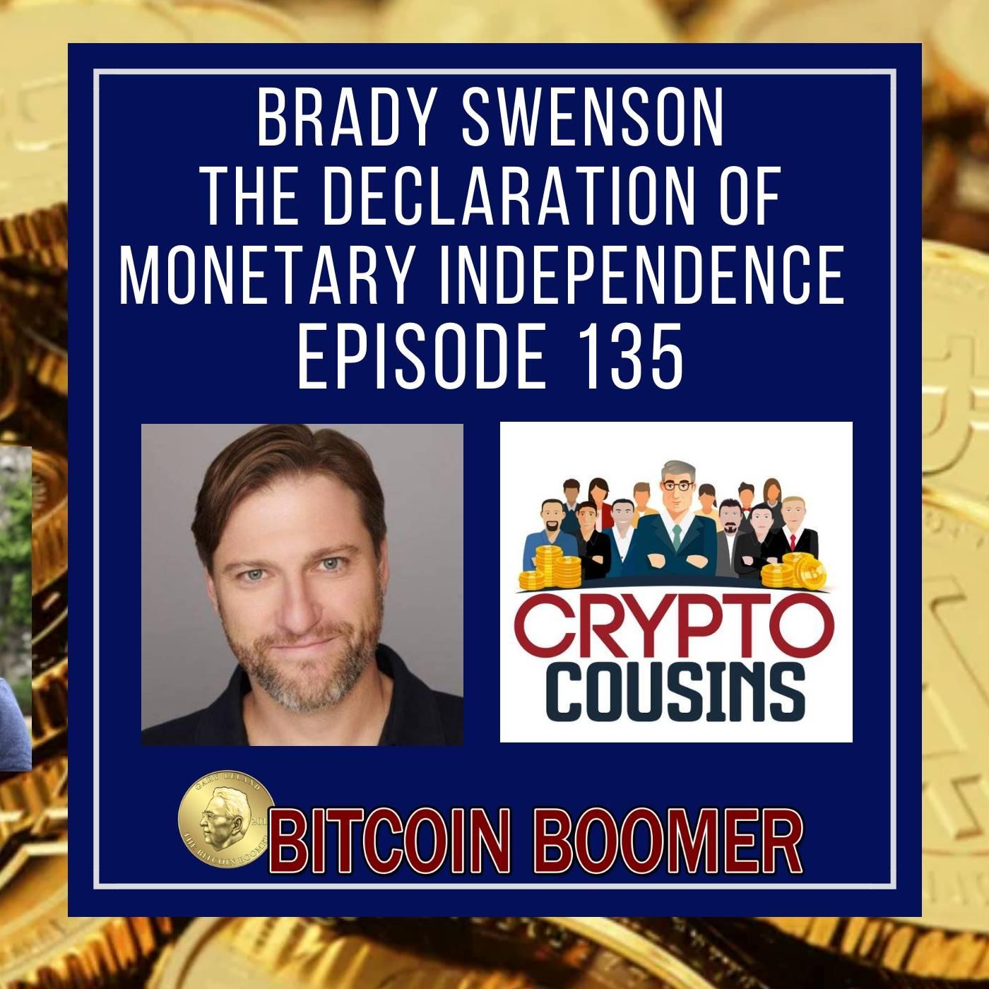 The Declaration of Monetary Independence - Brady Swenson