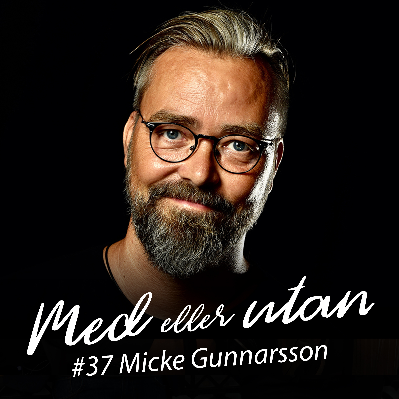 #37 Micke Gunnarsson