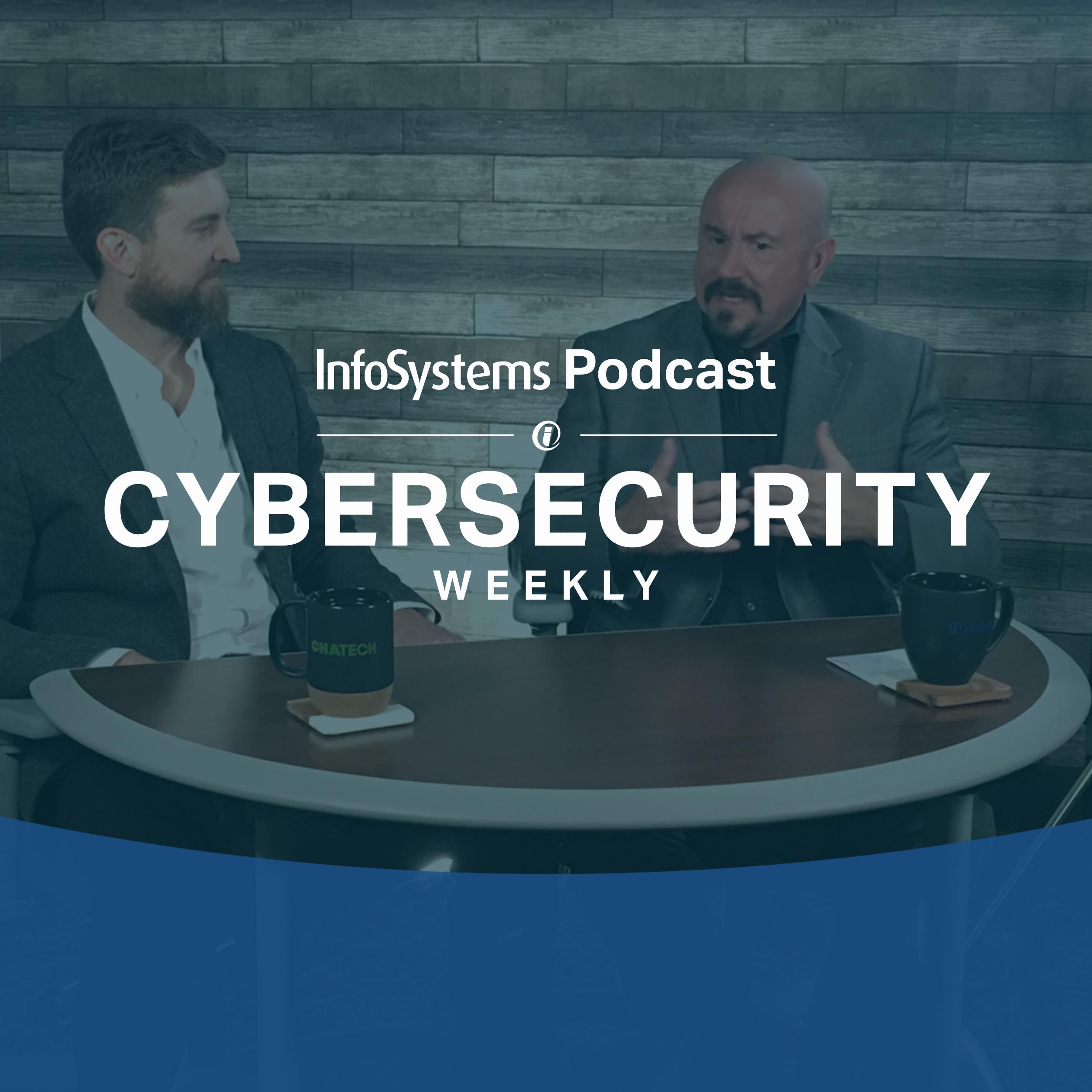 Cybersecurity Weekly - Season 1, Episode 22