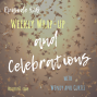 Artwork for BONUS EPISODE - Our Weekly Wrap-Up and Celebrations!