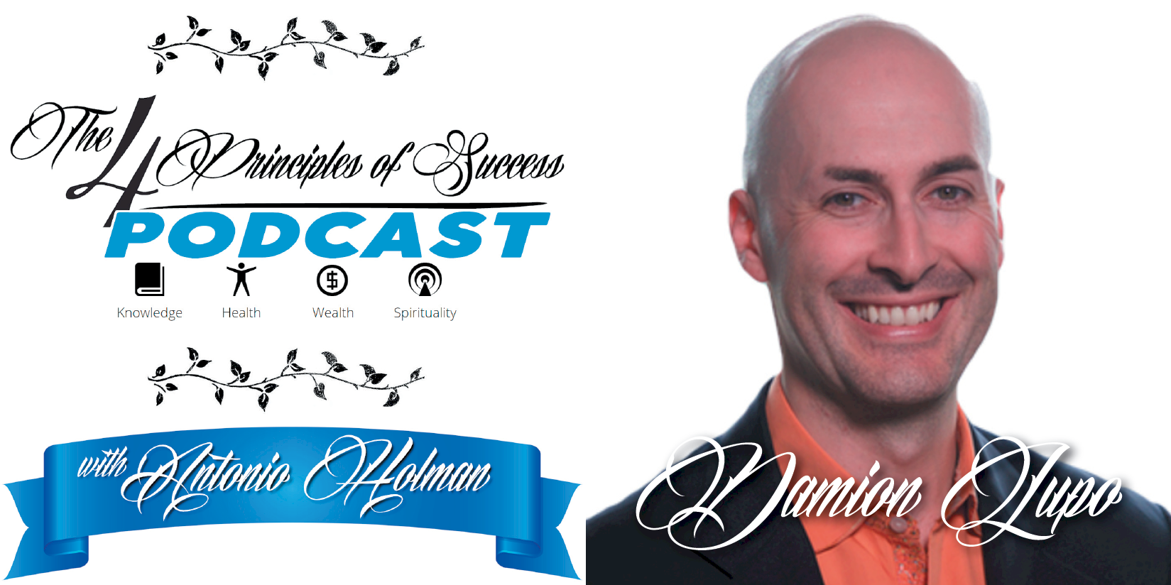 The 4 Principles of Success guest Damion Lupo