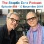 Artwork for The Skeptic Zone #578 - 10.November.2019
