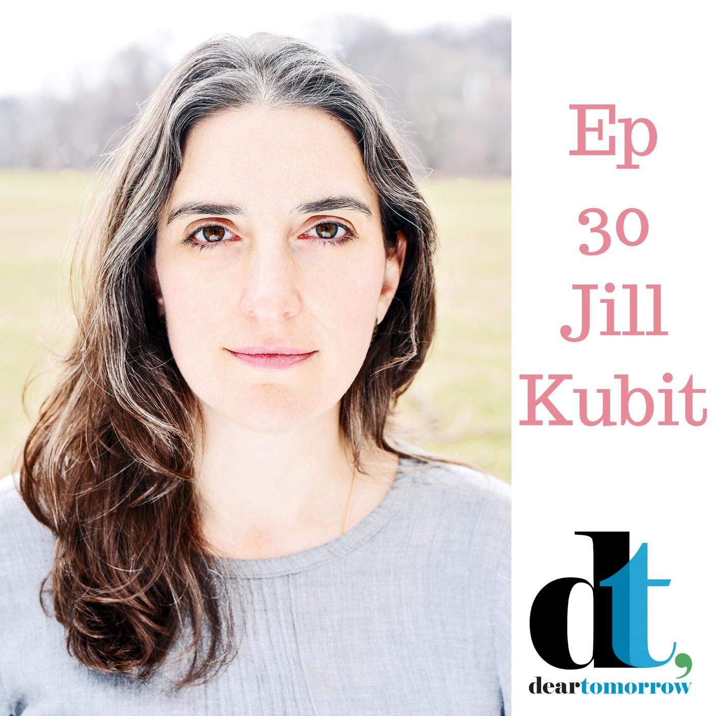 Ep. 30 Jill Kubit: DearTomorrow Personalizes Climate Change