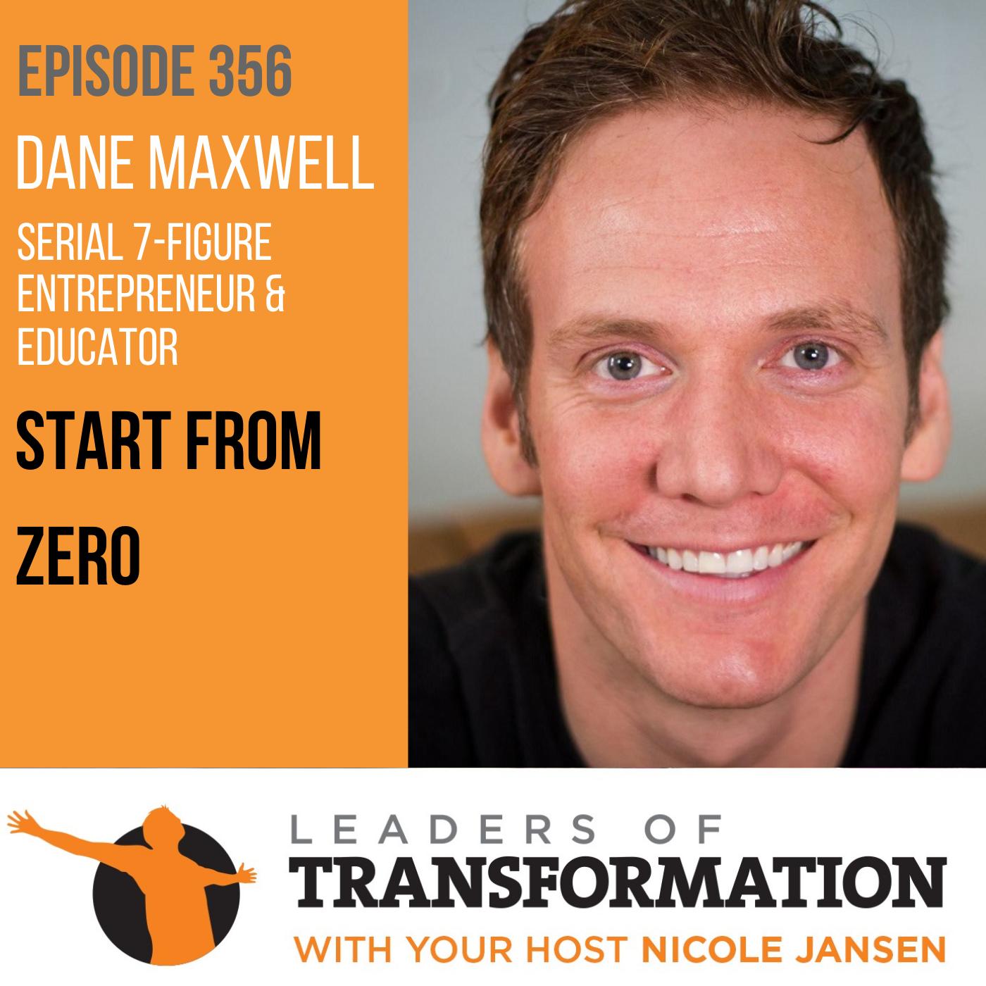 356: Dane Maxwell: Start From Zero show art