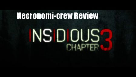 Episode 108 - Necronomi-Crew Review! Insidious 3