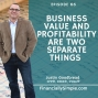 Artwork for Business Value and Profitability are Two Separate Things