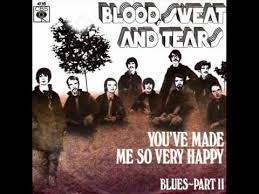 Blood Sweat and Tears - You've Made Me So Very Happy (45 single) - Time Warp Radio 2/22/16