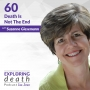 Artwork for Death Is Not The End with Suzanne Giesemann - Episode 60