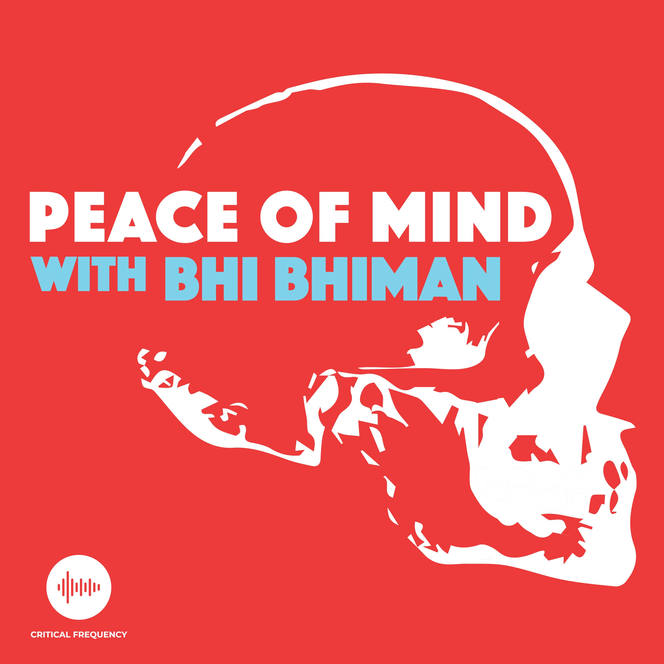 Peace Of Mind with Bhi Bhiman on Apple Podcasts