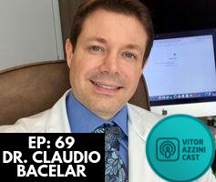 69. Celulite, Pele Oleosa e Queda de Cabelo | Dr. Claudio Bacelar