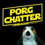 Artwork for Porg Chatter #2: Porgcentricity