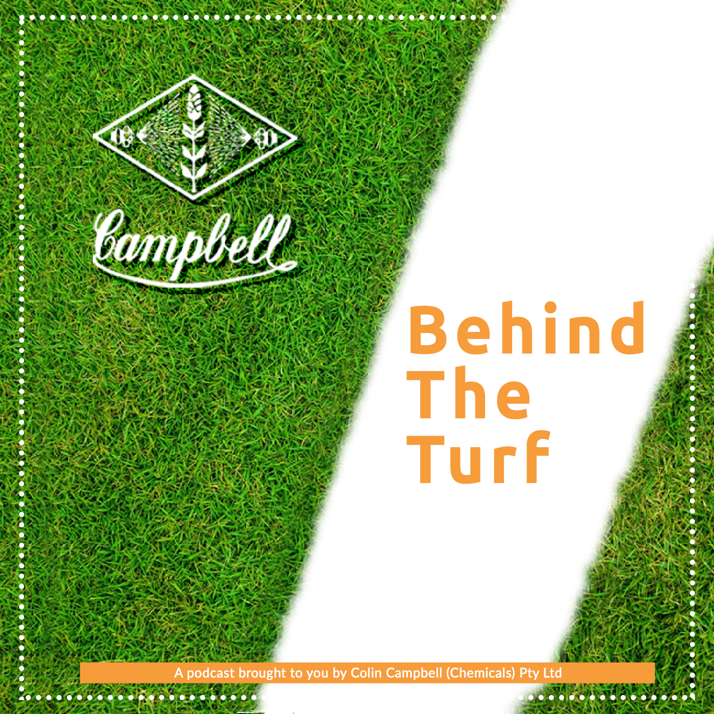 Behind The Turf brought to you by Nadeem from Colin Campbell Chemicals show art