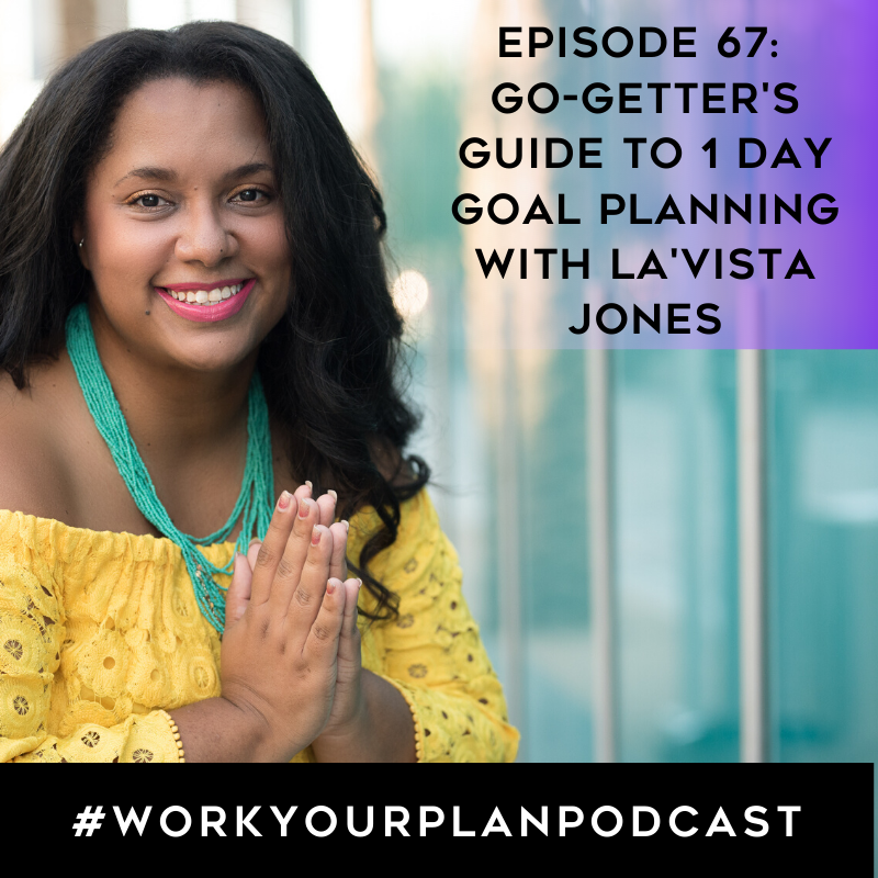 la'vista jones episode 67 1 day goal planning