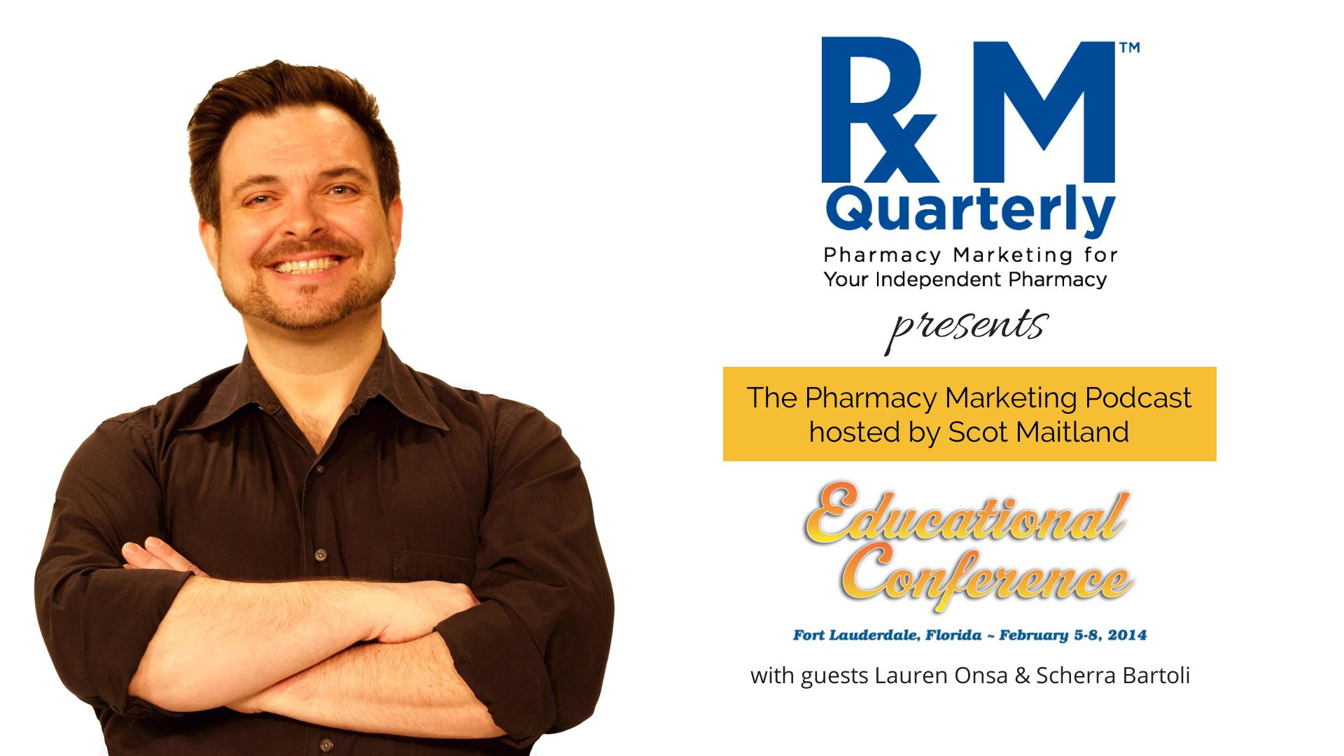 Pharmacy Podcast Episode 129 Pharmacy Marketing Podcast with Scot Maitland