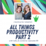Artwork for Episode 89 - All Things Productivity Part 2