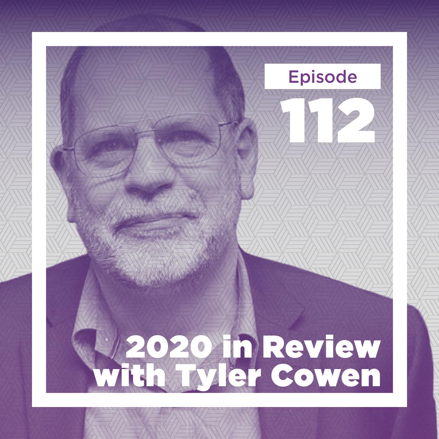 Conversations with Tyler 2020 Retrospective