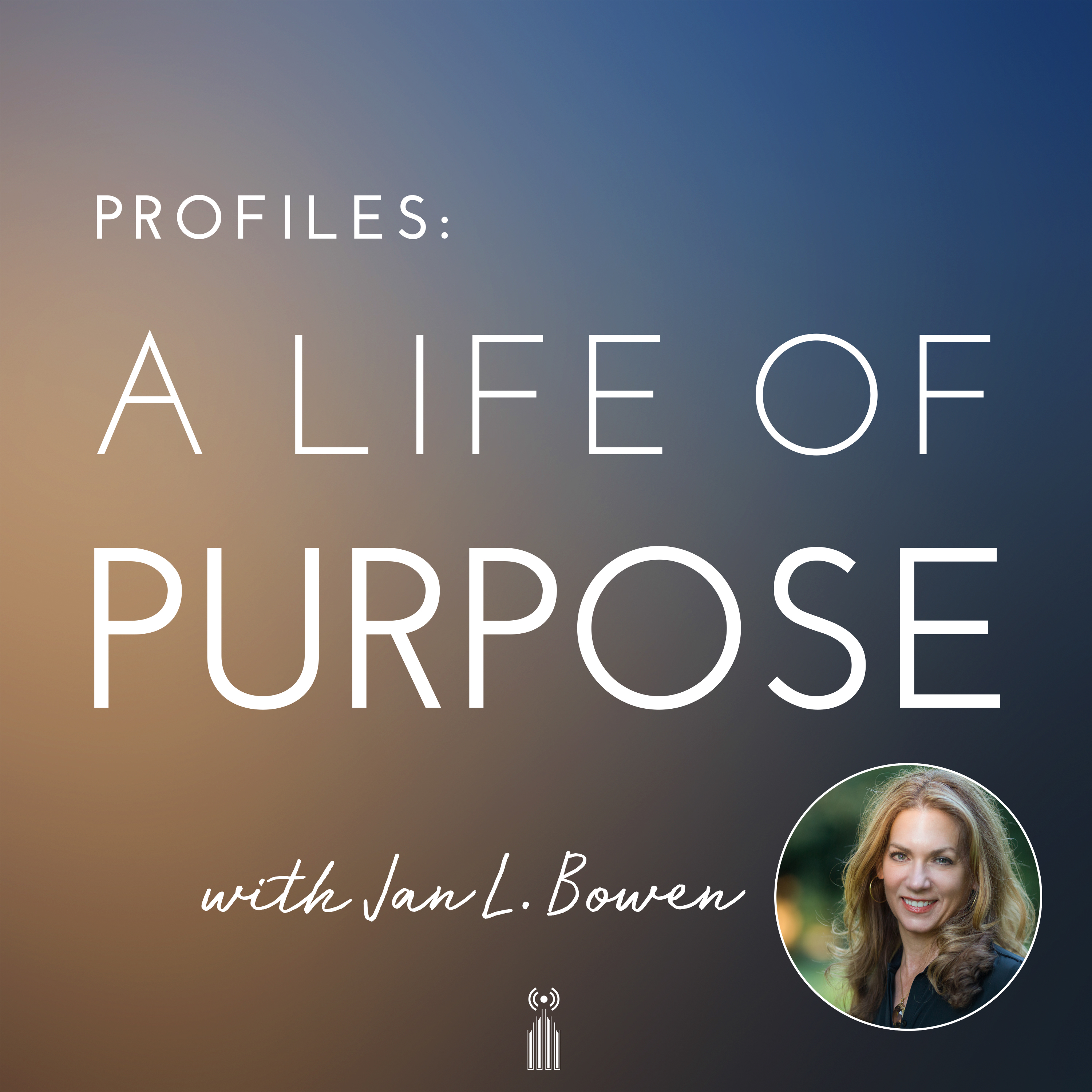 Artwork for A Conversation with Jan Bowen on Creating a Life of Purpose