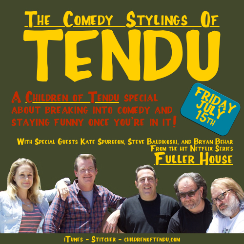 The Comedy Stylings of Tendu