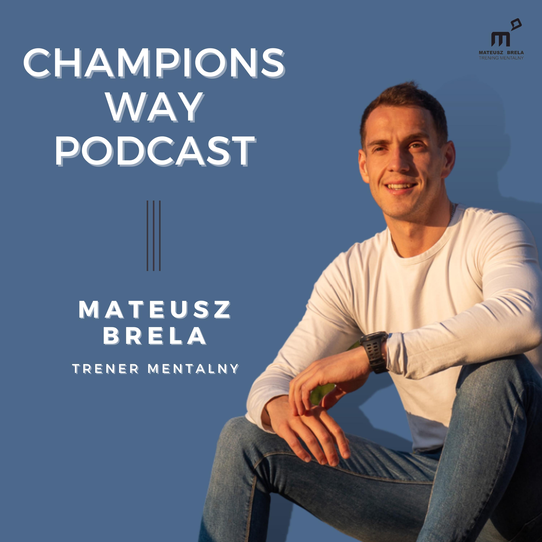 Champions Way Podcast show art