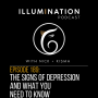 Artwork for EP: 189 - The Signs of Depression and What You Need to Know