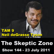 The Skeptic Zone #144 - 23.July.2011